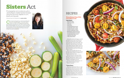 Sonoran Recipes and Food Photography by Jackie Alpers in Tucson LifeStyle Home & Garden Magazine